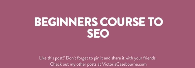 Beginners Course to SEO