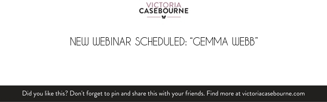 "New Webinar Scheduled: ""Gemma Webb"""