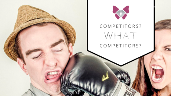 How to remove all threat of competitors TODAY