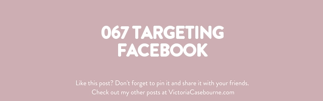 067 Targeting Facebook
