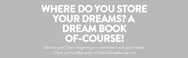 Where do you store your dreams? A Dream Book of-course!